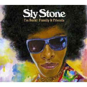 Sly Stone - I'm Back! Family and Friends album
