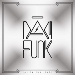 Dam Funk - Invite The Light