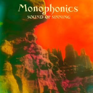 Monophonics - Sound Of Sinning