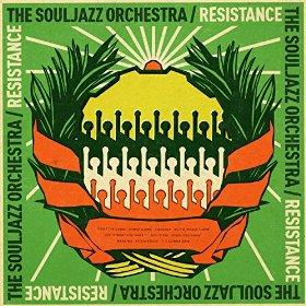 Souljazz Orchestra - Resistance