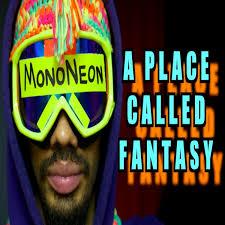 Mononeon - A Place Called Fantasy