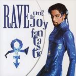 Prince - Rave Un2 The Joy Fantastic